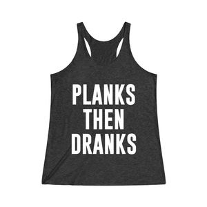 Planks Then Dranks Workout Gym Crossfit Fitness